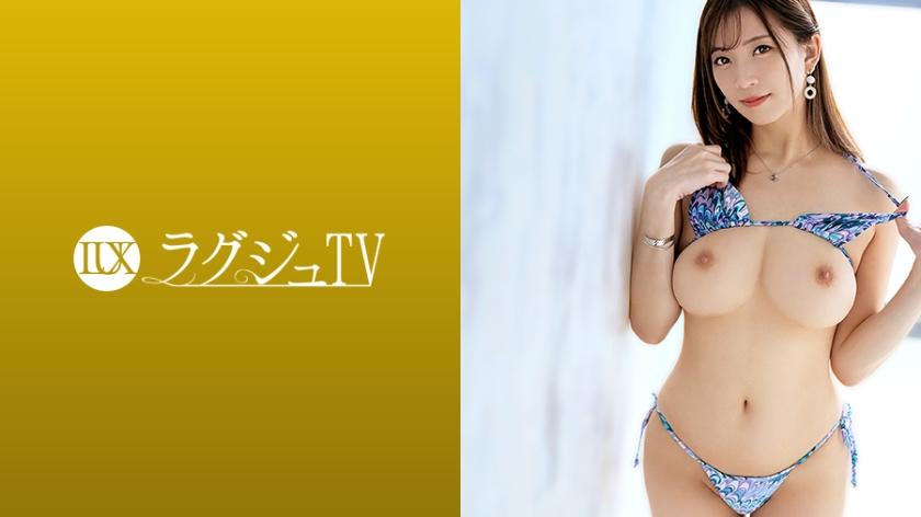 ラグジュTV 1364 百合奈 29歳 美容クリニック院長 259LUXU-1381 (鈴木真夕)